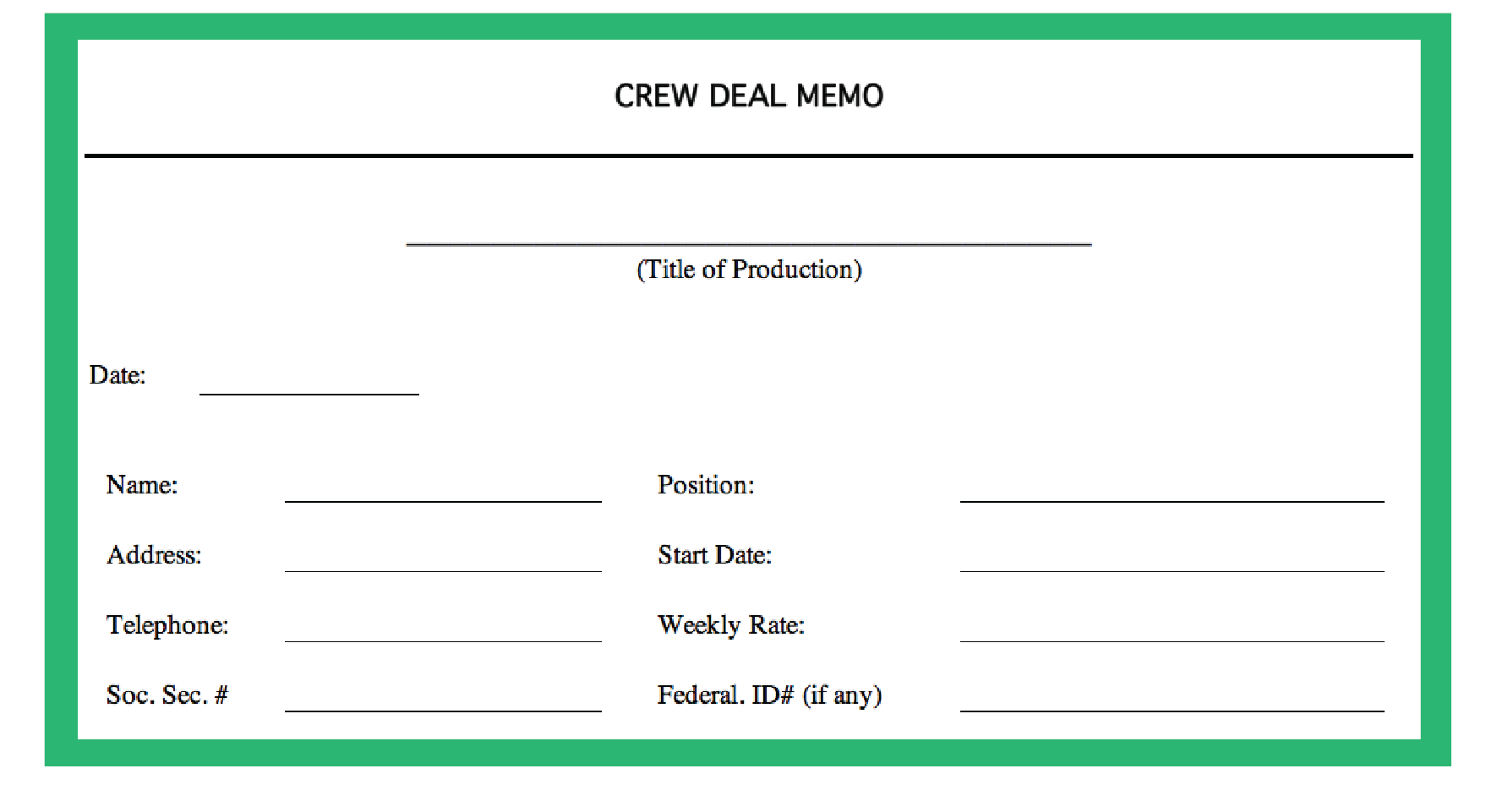 Starting the Crew Deal Memo