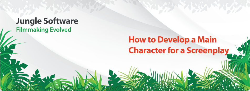 How to Develop a Main Character